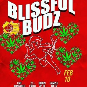 Blissful Budz Cupid Love Hosted by Trichome Honey Concepts (DC) February 10 2018