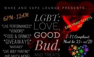 LGBT Love Good-Bud and Treats!! (DC) February 14 2018