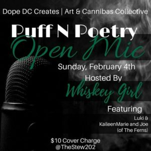 Puff N Poetry Hosted by Dope DC Creates (DC) February 4 2018