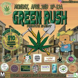 2nd Annual Good Vibes The Green Rush Hosted by Cannabis Karma (DC) April 2 2018