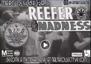 2nd Annual Reefer Madness Hosted by Cannabis Karma (DC) March 5 2018