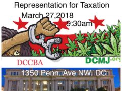 A Fair Shot-Representation for Taxation Hosted by DC Cannabis Business Association (DC) March 27 2018