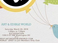 ART & EDIBLE WORLD (DC) March 24 2018