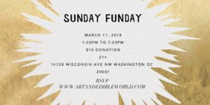 ART & EDIBLE WORLD SUNDAY FUNDAY (DC) March 11 2018