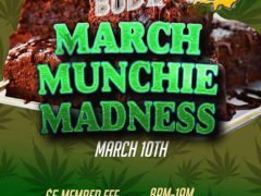 Blissful Budz Munchie Madness Hosted by Trichome Honey Concepts (DC) March 10 2018