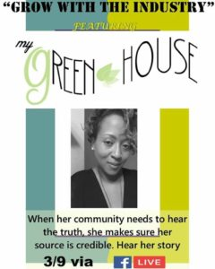 Grow With The Industry featuring My Green House by Growithlisa (DC) March 9 2018