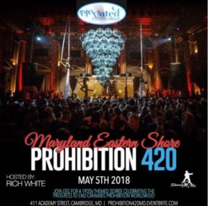 Prohibition 420 (Maryland Eastern Shore) Hosted by Elevated Events Group (MD) May 5 2018