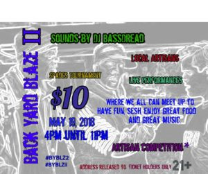 Back Yard Blaze II Hosted by Smoke Signals Entertainment (DC) April 19 2018