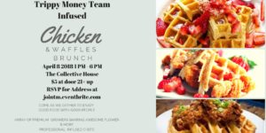 DC Style Infused Chicken & Waffles Hosted by Do What Grandma Did (DC) April 8 2018