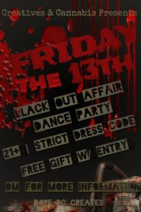 Dope DC Creates presents Friday The 13th: Black Out Affair (DC) April 13 2018