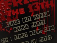 Friday the 13th Black Out Affair hosted by Dope DC Creates (DC) April 13 2018