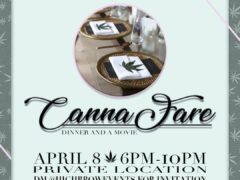 CannaFare: Dinner and a Movie Hosted by Edibly Infused (DC) April 8 2018