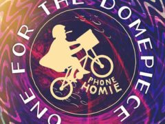 PHONE HOMIE PRESENTS ONEFORTHEDOMEPIECE (DC) March 30 2018