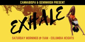 Exhale Hosted by Geminhiigh (DC) May 5 2018