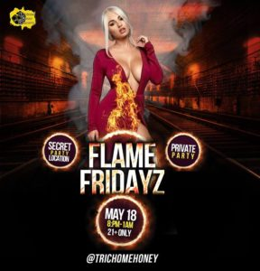 Flame Fridayz Hosted by Trichome Honey Concepts (DC) May 18 2018