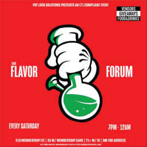 Flavor Forum Saturdays hosted by Pot Luck Solutions, LLC (DC) May 5 2018