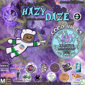 Good Vibes Hazy Daze Hosted by Cannabis Karma (DC) May 21 2018