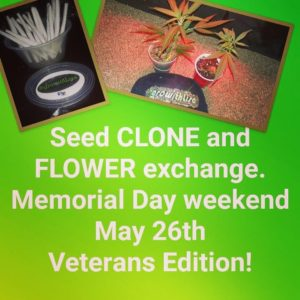 #GroWithLisa Seed and Clone Share (DC) May 26 2018