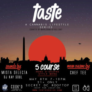 Taste - A Cannabis Lifestyle Series Event (DC) May 8 2018