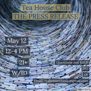 Tea House Club DC Presents: The Press Release by Herbaceous DC (DC) May 12 2018