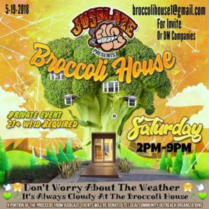 The Broccoli House Hosted By JusBlaze (DC) May 19 2018