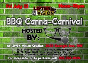 BBQ Canna-Carnival Hosted by Listen Vision Recording Studios (DC) July 13 2018