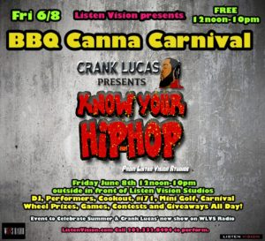 BBQ Canna Carnival Hosted by Listen Vision Recording Studios (DC) June 8 2018
