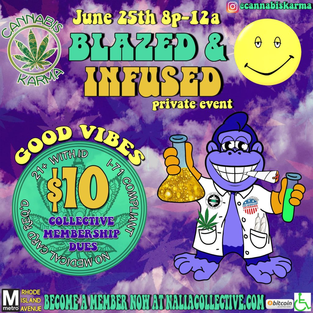 Blazed and Infused hosted by Cannabis Karma (DC) June 25 2018