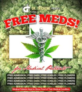 Free MEDS! for Medical Patient Hosted by Dr.Trichome (DC) August 6 2018