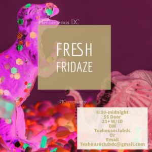 Fresh Fridays Hosted by Herbaceous DC (DC) June 8 2018
