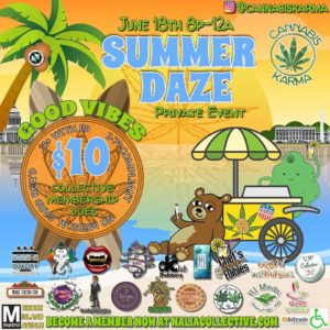 Good Vibes Summer Daze Hosted by Cannabis Karma (DC) June 18 2018