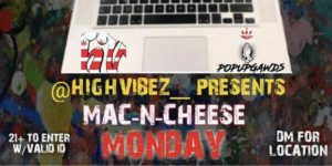Mac N Cheese Monday's (DC) September 3 2018