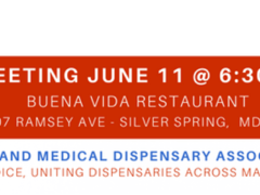Maryland Medical Dispensary Association Membership Meeting (MD) June 11 2018