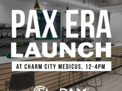 PAX Era Launch at Charm City Medicus (MD) June 30 2018