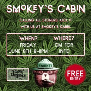 Smokey's Cabin - Cannabis Themed Party (DC) June 8 2018