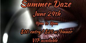 Summer Daze by Smoke Signals Entertainment (DC) June 24 2018