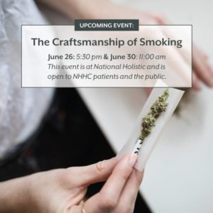 THE CRAFTSMANSHIP OF SMOKING By: National Holistic Healing Center (DC) June 30 2018