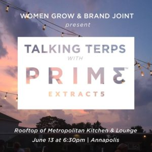 Talking Terps with Prime Extracts Hosted by Women Grow DMV (MD) June 13 2018