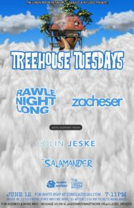 TreeHouse Tuesday ft. Rawle Night Long & Zacheser (DC) June 12 2018