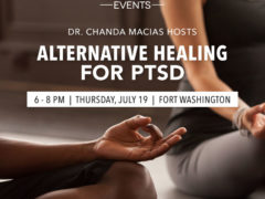 Dr. Chanda Macias hosts ALTERNATIVE HEALING FOR PTSD (MD) July 19 2018