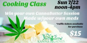 KannaLadies Cooking Class Hosted by Charm City Cannabis Connoisseurs (MD) July 22 2018