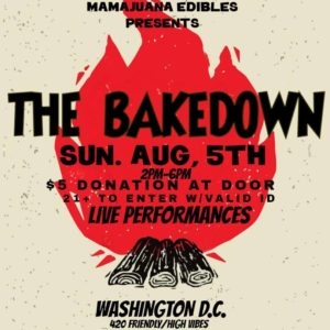 Mamajuana Edibles the Bakedown (DC) August 5 2018