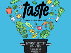 TASTE A CANNABIS LIFESTYLE SERIES (DC) July 28 2018
