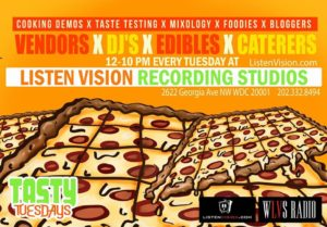 Tasty Tuesdays Hosted by Listen Vision Recording Studios (DC)