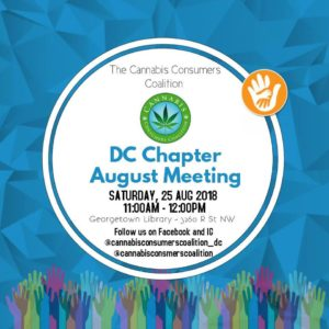 Cannabis Consumers Coalition DC Chapter August Meeting Public (DC) August 25 2018