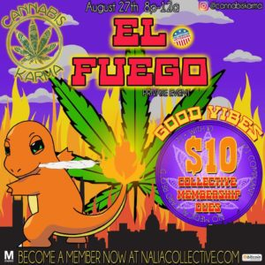 El Fuego Hosted by Cannabis Karma (DC) August 27 2018