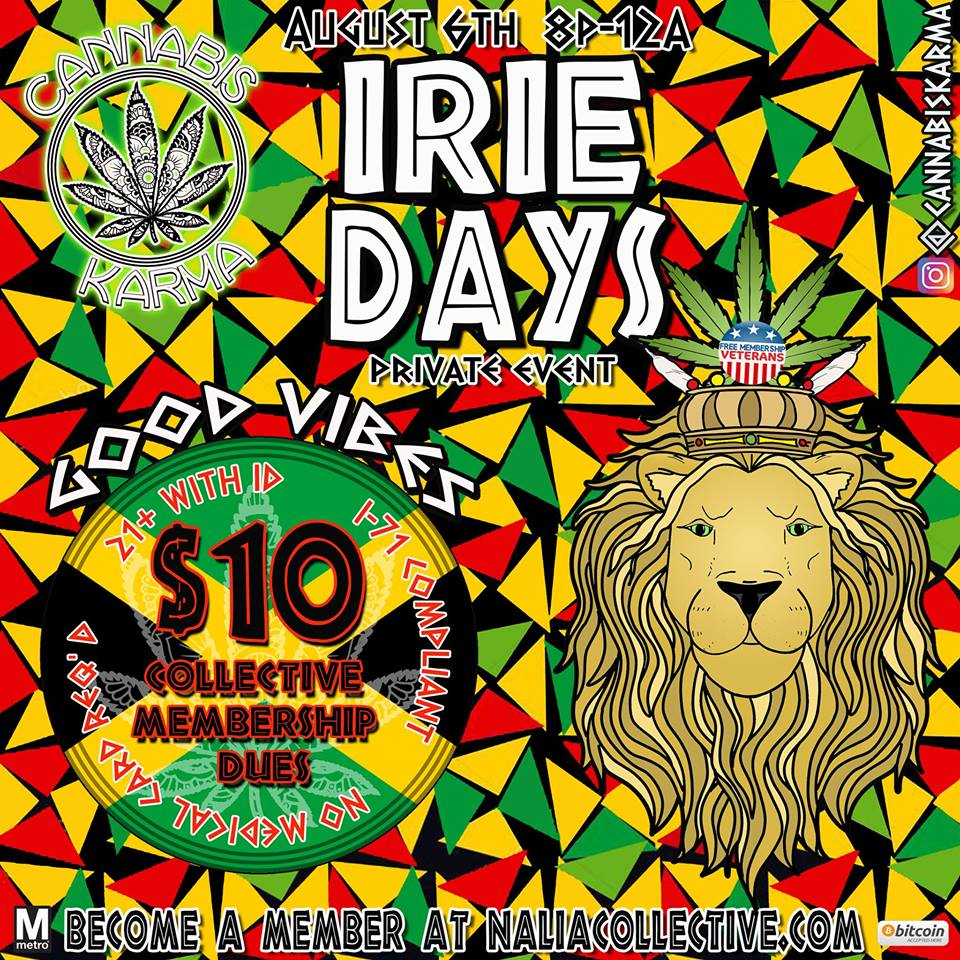 Iire Days Hosted by Cannabis Karma (DC) August 6 2018