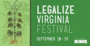 Legalize Virginia Festival by O'Connor Brewing and VA NORML (VA) September 10-14 2018