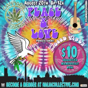 Peace & Love Hosted by Cannabis Karma (DC) August 20 2018