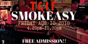 TGIF Smokeasy (DC) August 31 2018
